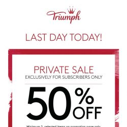 [Triumph] LAST DAY To Shop Private Sale – Click Now!