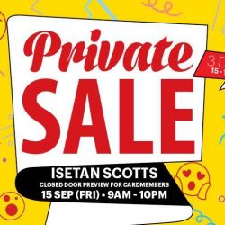 Isetan: Private Sale with 20% Rebate Voucher & Exclusive Beauty Treats