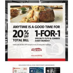 [Outback Steakhouse ] Wrap your meal with OCBC credit or debit card to enjoy this exclusive offer.