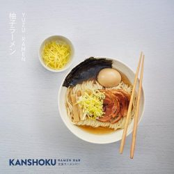 [Kanshoku Ramen Bar] Drawing inspirations from the famous Afuri ramen based in Tokyo, our new minted Ramen centers around a light clear broth