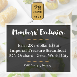 [Treasures - by Imperial Treasure] Like double satisfaction in dual hotpots, you now get to enjoy dual rewards when you dine at Imperial Treasure Steamboat (
