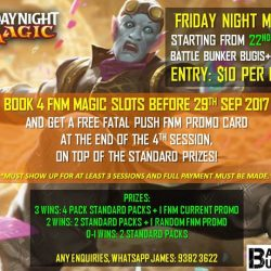 [Battle Bunker] Friday Night Magic Begins on 22nd Sep Friday!