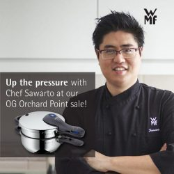 [WMF] Join us and Chef Sawarto at the upcoming Orchard Point OG atrium sale on the 24th of September from 3pm –