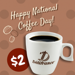 [Delifrance Singapore] It's National Coffee Day!