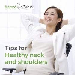 [Frenzo Spa & Wellness] Neck and shoulder pain?