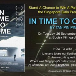 [Filmgarde Cineplex] Stand a chance to win In Time To Come movie Gala Premiere tickets!