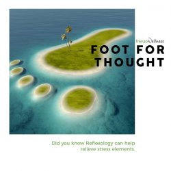 [Frenzo Spa & Wellness] Foot for thought – Did you know Reflexology can help relieve this stress element from the long hours of working.