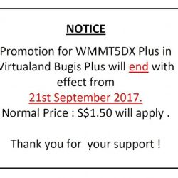 [Virtualand Singapore] NOTICE ------------ Promotion for WMMT5DX Plus in Virtualand Bugis Plus will end with effect from 21st September 2017.