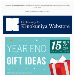 [Books Kinokuniya]  Shop early and avoid the year end crush. Enjoy 15% discount off Year End Gift Ideas 🎁, exclusively on Kinokuniya Webstore!