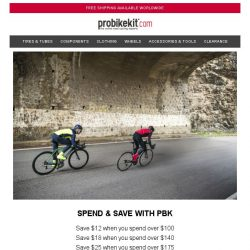 [probikekit] Spend & Save with PBK   Up to an EXTRA $25 off Site...