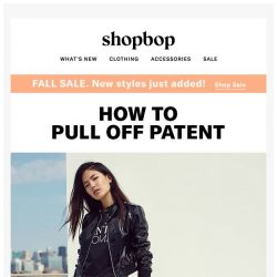 [Shopbop] 3 ways to wear patent leather