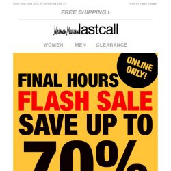 [Last Call] ⚡ FLASH SALE ⚡ FINAL HOURS Up to 70% off