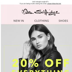 [Miss Selfridge] 20% off Everything!