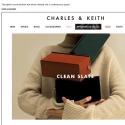 [Charles & Keith] READ MORE | CLEAN SLATE