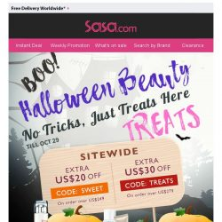 [SaSa ] 【Boo! Halloween Beauty TREATS】Enjoy Sitewide US$30 OFF & Save up to 90%!