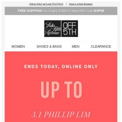 [Saks OFF 5th] FINAL HOURS: Up to 80% OFF BIG brands is ENDING! + PRICE DROP Alert: True Religion & more!