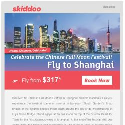 [Skiddoo] ✨🌕 Celebrate with our Full Moon Festival Sale! 🌕✨ | Fly to Shanghai return fr. $317* | Siem Reap fr. $303* | Ho Chi Minh fr. $182*