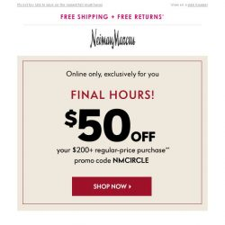 [Neiman Marcus] Ends tonight! $50 off just for you, plus Triple Points