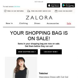 [Zalora] Your shopping bag items are on sale!