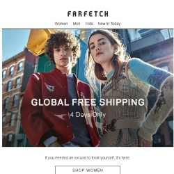 [Farfetch] Free Shipping is here | 4 days only
