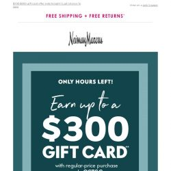 [Neiman Marcus] Ends in hours! Choose your gift card