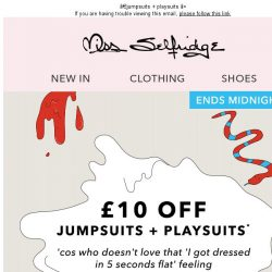 [Miss Selfridge] Ends MIDNIGHT! £10 off...