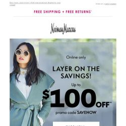 [Neiman Marcus] Up to $100 off? Yes please!