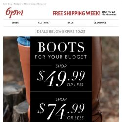 [6pm] Boots everyone wants (at the right price)!
