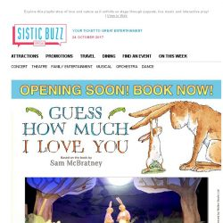 [SISTIC] Opening Soon - GUESS HOW MUCH I LOVE YOU Live on Stage! Limited Performances Available!