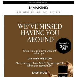 [Mankind] We Miss You | Save 20% Inside