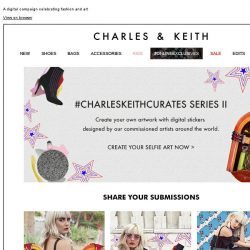 [Charles & Keith] Create Your Own Selfie Art | #CHARLESKEITHCURATES Series II
