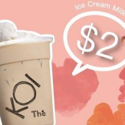 KOI Thé Singapore: Enjoy a Ice Cream Milk Tea at Only $2!