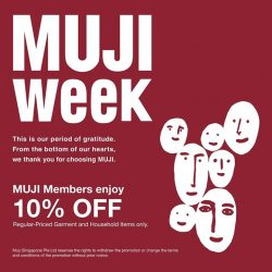 [MUJI Singapore] Make time to enjoy this last week of 10% OFF all regular priced items in stores for MUJI Members only.