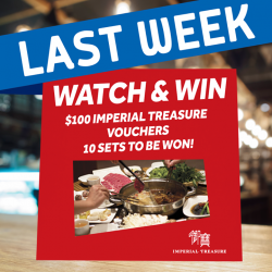 [Golden Village] One more week to troop to GV cinemas for a chance to win a $100 Imperial Treasure voucher!