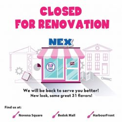[Baskin Robbins] Our NEX Outlet is undergoing renovation to serve you better.