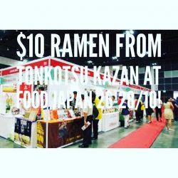 [Tonkotsu Kazan] Come come to Suntec hall 401 for Food Japan this year and catch tonkotsukazan with our $10 ramen while-stocks-