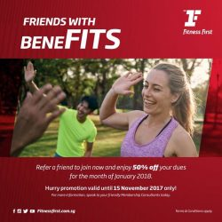 [Fitness First] FRIENDS WITH BENEFITS: Everything is better with friends, so go ahead and make every friendship count!