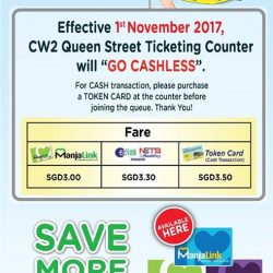 "[CAUSEWAY LINK BY HANDAL INDAH] Please be informed that effective on 1st November 2017 (Wednesday), CW2 Queen Street ticketing counter will ""GO CASHLESS""For cash"