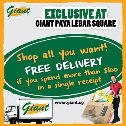 [Paya Lebar Square] FREE Home Delivery with more than $100 in a single receipt ONLY at Giant Paya Lebar Square B1-01/05