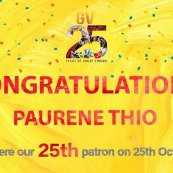[Golden Village] A big congratulations to Paurene Thio for being our last (but certainly not the least) 25th patron promo winner!