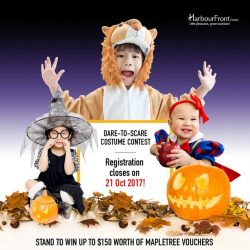 [HarbourFront Centre] There's not much time left to sign your kids up for the Dare-to-Scare Halloween Costume Contest.