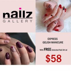 [NAILZ GALLERY] Nailz Gallery is having promotion for Express Gelish Manicure with FREE selected Nail Art at ONLY $58!