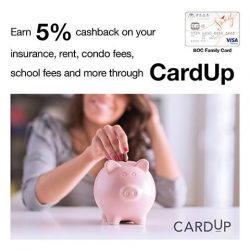 [BANK OF CHINA] Earn 5% cashback on your insurance, rent, condo fees, school fees and more when you pay with BOC Family Card