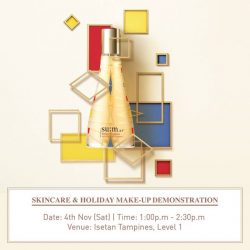 [Isetan] Join su:m37 @ Isetan Tampines on a Saturday afternoon (4 Nov 2017) to learn how to achieve good skin and