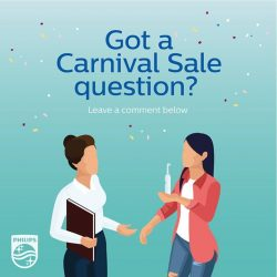 [Philips] Got a product-related question about our upcoming Carnival Sale?