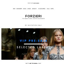 [Forzieri] Secret Sale on 5 New Designers | Limited Time Only