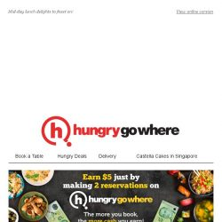 [HungryGoWhere] 15% off Total Bill, Set Lunch @ $10 nett, & more delectable Lunch Deals!