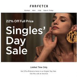 [Farfetch] 22% off   Singles' Day Sale has arrived Bargainqueen...