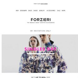 [Forzieri] Singles Day Exclusive | 48 Hours Only