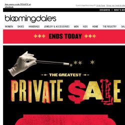 [Bloomingdales] Private Sale Ends Today: Take $25 Off Every $100 You Spend!